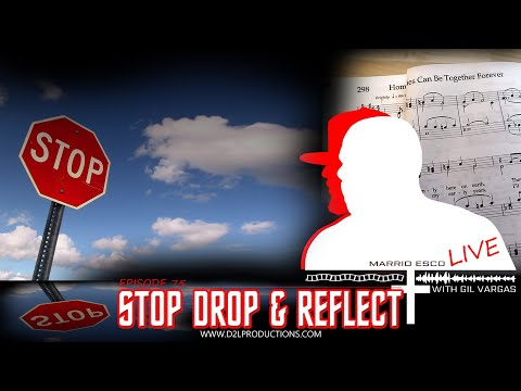 "Marrio Esco Live | Episode 75 ""Stop Drop & Reflect"""