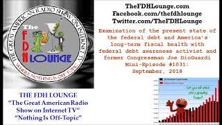Mini-Episode #1031 - September 2018 - Joe DioGuardi national debt analysis