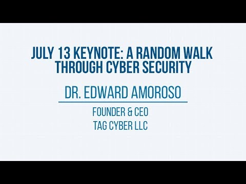 2017 R&D Showcase: Keynote Edward Amoroso Provides A Random Walk Through Cyber Security