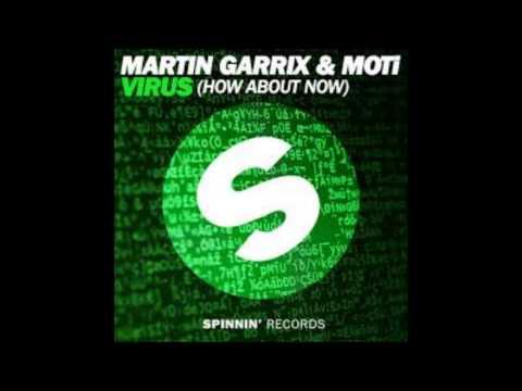 Martin Garrix & MOTi - Virus (How About Now) (Original Mix)