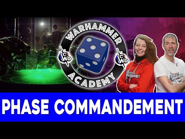 Débuter Warhammer 40.000 - EP02 : La phase de commandement
