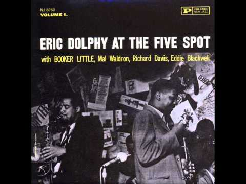 eric dolphy at the five spot vol 1 1961 full album youtube. Black Bedroom Furniture Sets. Home Design Ideas