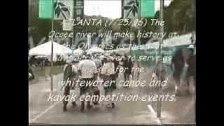 The 1996 Summer Olympics of 5 Atlanta-Ocoee Whitewater Cent