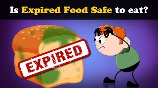 Is Expired Food Safe to eat? | #aumsum