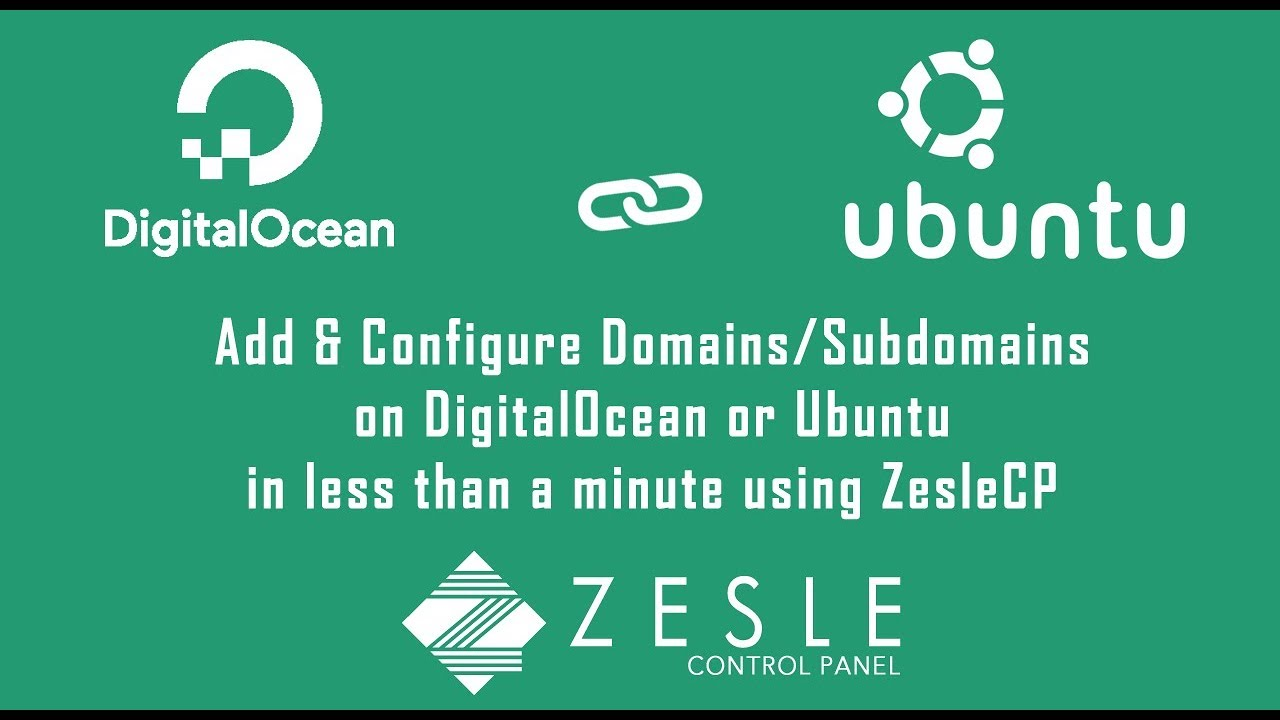 Add Domains/Subdomains on DigitalOcean/Ubuntu in less than Minute | ZesleCP  - Web Control Panel