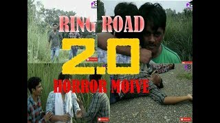 2.0 RING ROAD || HORROR SHORT MOVIE || WITH FANCY BOYS??