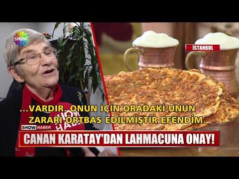 Canan Karatay'dan Lahmacuna onay!