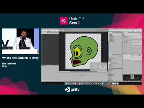 Unite '17 Seoul  - What's New with 2D in Unity