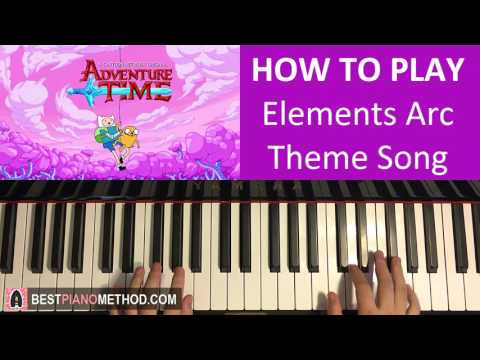 HOW TO PLAY  Adventure Time  Elements Arc Theme Song Piano Tutorial Lesson