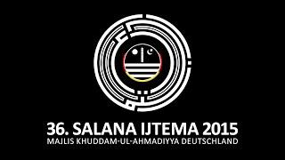 Salana Ijtema 2015 - Botschaft Sadr Majlis Khuddam ul Ahmadiyya Deutschland.