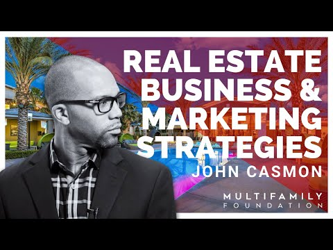 Marketing Strategies to Build a Real Estate Business | John Casmon