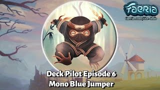 Faeria Deck Pilot - Episode 6 - Mono Blue Jumper