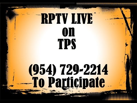 LIVE TV SHOW ON TPS - CALL 954 729 - 2214 TO PARTICIPATE