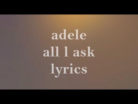 ADELE ALL I ASK | LYRICS