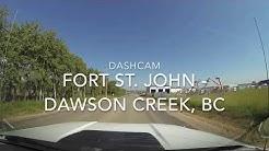 Fort St. John to Dawson Creek, BC - Timelapse