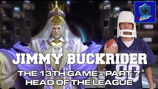 Final Fantasy XIII - Head of the League (Parody) - Jimmy Buckrider: Episode 9 (Battle Geek Plus)