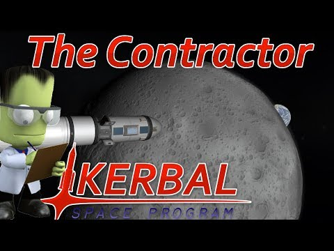 [6] To The Mun | The Contractor - Kerbal Space Program