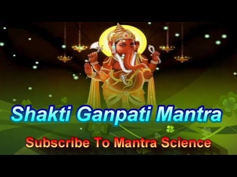 Mantra For Positive Energy & Wisdom - ShaktiGanpati Mantra