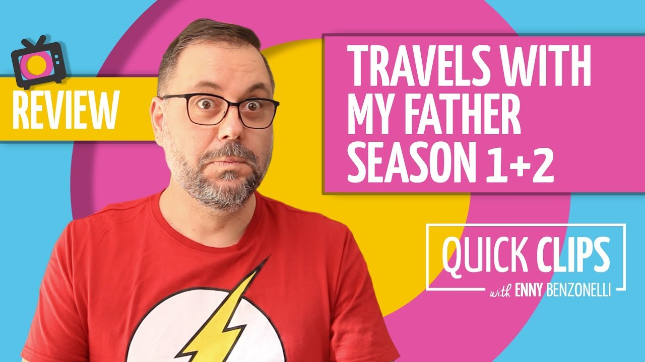 Review of Jack Whitehall: Travels with my Father Season 1 and 2 - SPOILERS