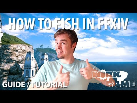 FFXIV How To Fish [Guide Part 2 Of 3]