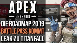 Die Roadmap 2019   Battle Pass Infos   Apex Legends NEWS