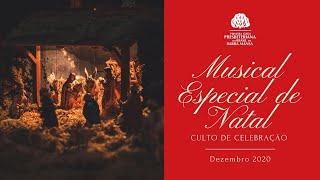 Musical de Natal - Culto Especial de Celebração