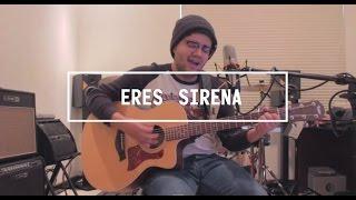 Eres Sirena - Sin Bandera (Cover / Sesión Acústica)