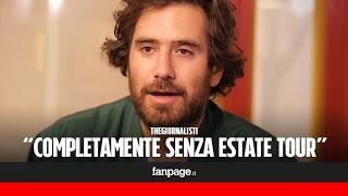 """Tommaso Paradiso dei Thegiornalisti: """"Un inedito in estate, ma prima l'esame dei Palazzetti"""""""