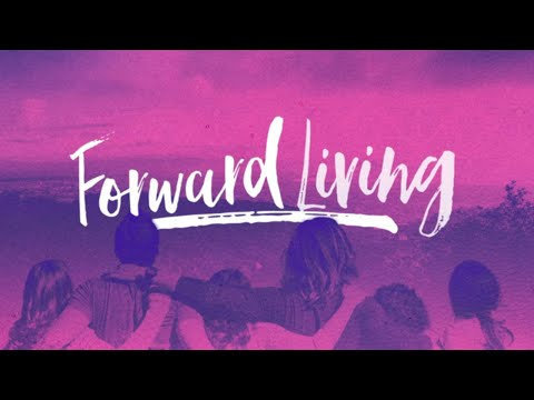 Forward Living | 2 Peter: 3