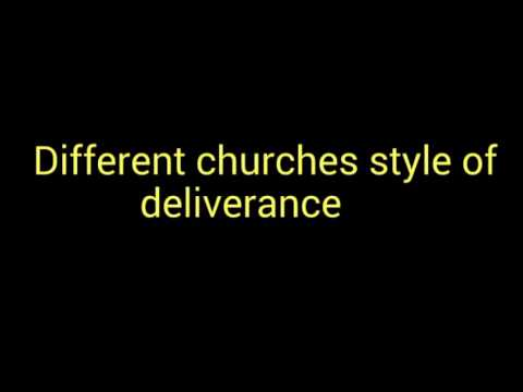 Download Different churches style of deliverance