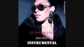 KeKe Wyatt - Lie Under You (INSTRUMENTAL) w/Download by (MidWes of Genius Klub)