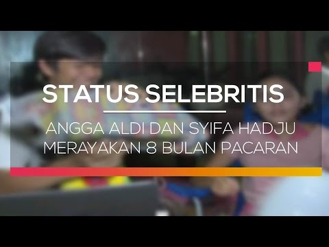 Angga Aldi dan Syifa Hadju Merayakan 8 Bulan Pacaran - Status Selebritis