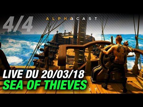 VOD ► La fine fleur de la piraterie française - Live du 20/03/2018 (4/4)