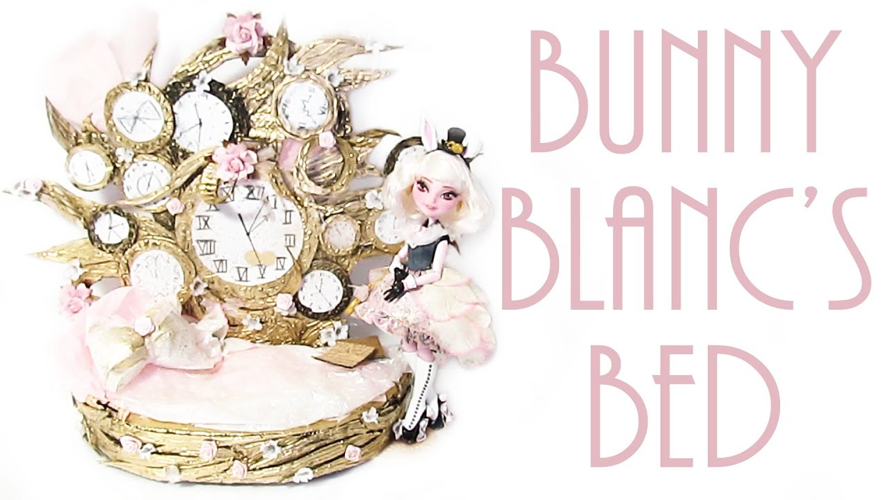 How to make Bunny Blanc's bed [EVER AFTER HIGH] - YouTube