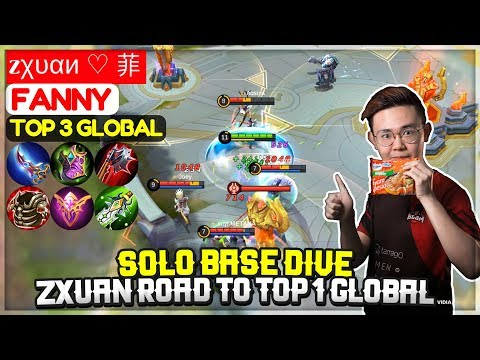 Solo Base Dive, Zxuan Road To Top 1 Global [ Top 3 Global Fanny ] zχυαи ♡ 菲 - Mobile Legends