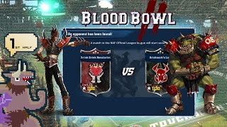 Blood Bowl 2 - Drink Drink Revolution v. Orcs - Match 2 - 1st Half