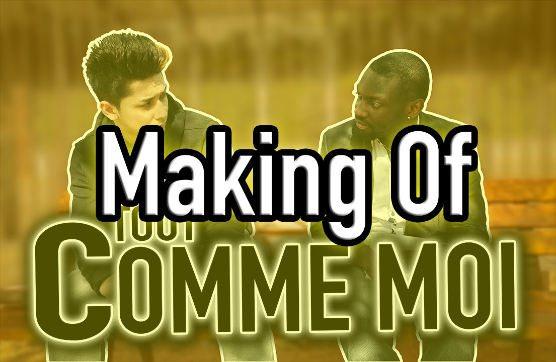 """MAKING OF """"TOUT COMME MOI"""" – FLORIAN NGUYEN"""