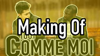 "MAKING OF ""TOUT COMME MOI"" - FLORIAN NGUYEN"
