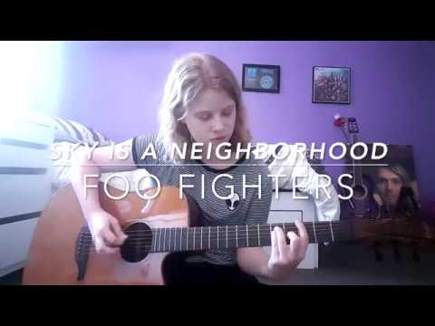 Sky Is a Neighborhood - Foo Fighters Cover