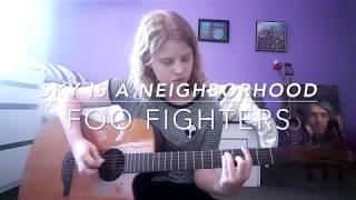 Sky Is A Neighborhood Foo Fighters