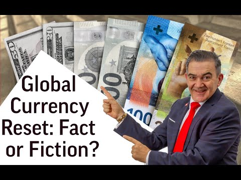 How To Prepare for the Global Currency Reset 2020