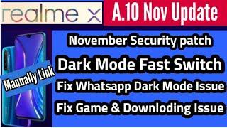 Realme X A.10 Update | Realme X Update | Realme Update