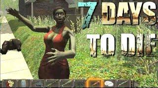 7 Days To Die - The Dead Girl Next Door (E006)