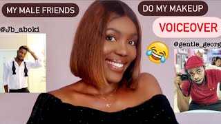 MY MALE FRIENDS DO MY VOICEOVER !!   LMAO 😂   Patricia Ibe