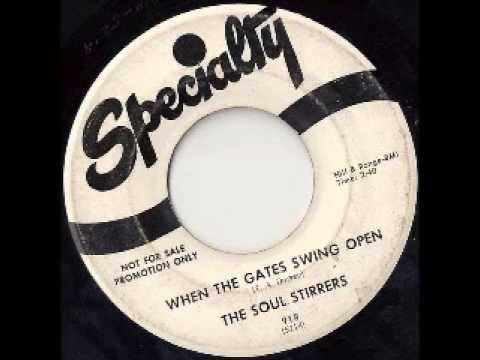 When The Gates Swing Open - The Soul Stirrers (Johnnie Taylor)