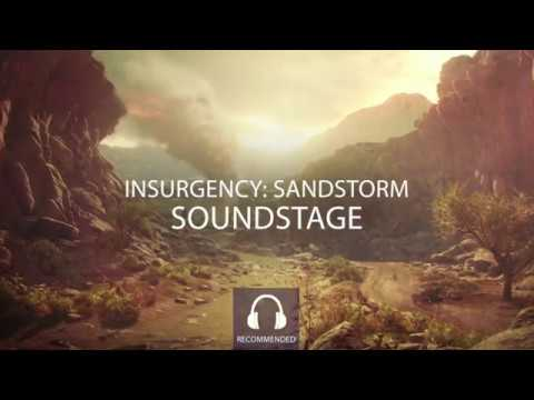 Insurgency: Sandstorm - Soundstaging
