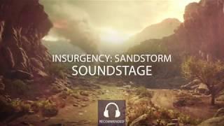 Insurgency: Sandstorm - Soundstaging