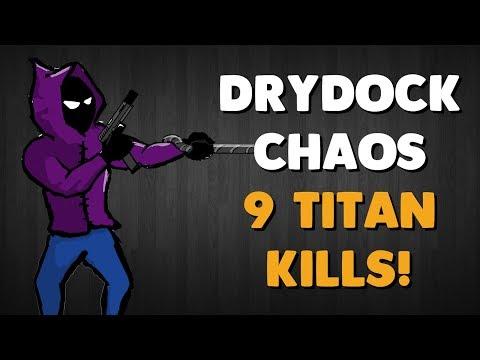 Titanfall 2 - 9 Titan Kills!   Drydock Chaos