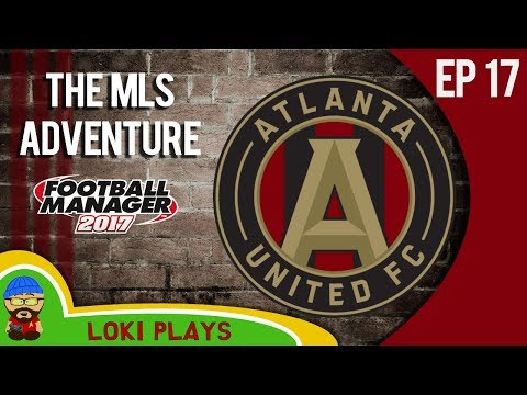 ⚽ FM17 - The MLS Adventure - Atlanta United FC - EP17 - NEVER A RED!! - Football Manager 2017