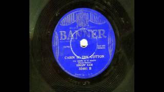 Cabin in the Cotton (Ban32481-B) - Singin
